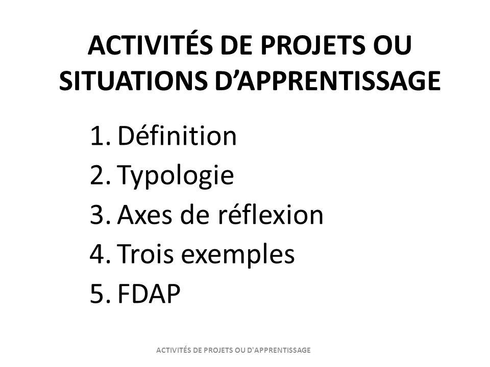ACTIVITÉS DE PROJETS OU SITUATIONS D'APPRENTISSAGE