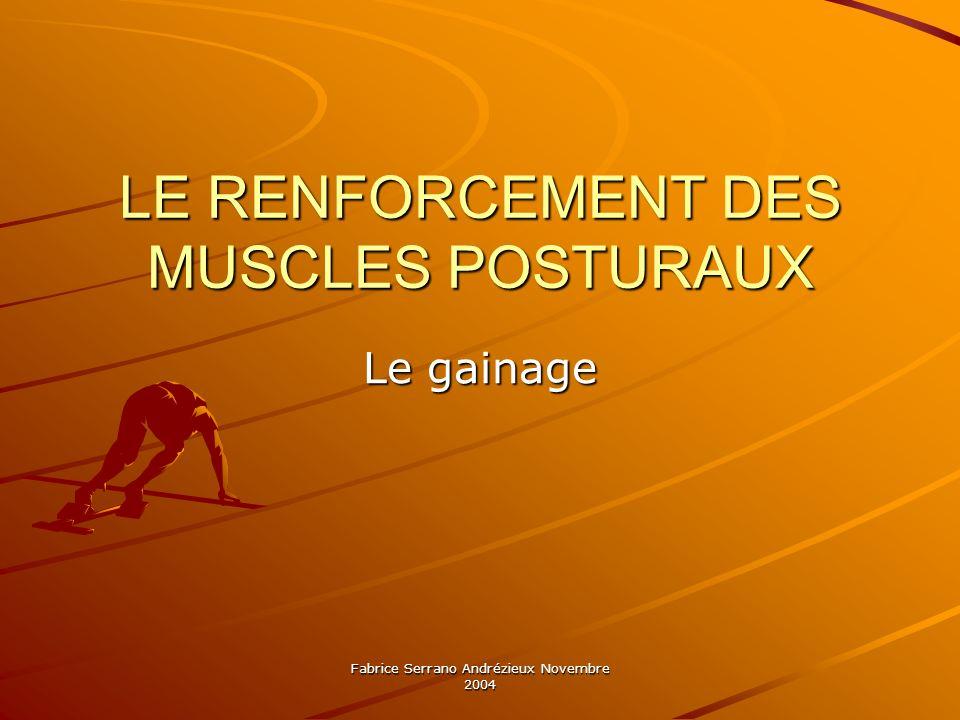 LE RENFORCEMENT DES MUSCLES POSTURAUX