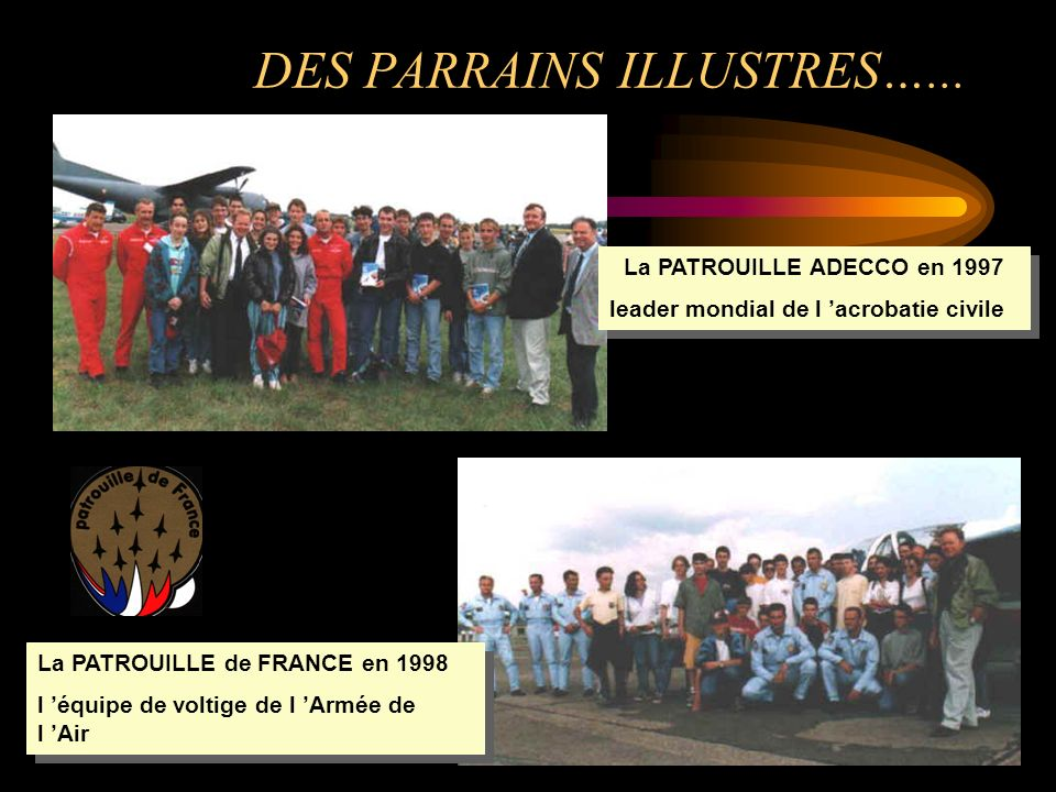 DES PARRAINS ILLUSTRES…...