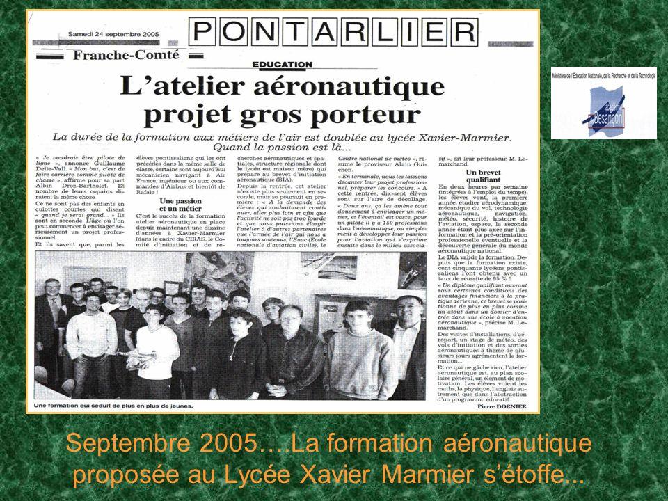 Septembre 2005….La formation aéronautique proposée au Lycée Xavier Marmier s'étoffe...