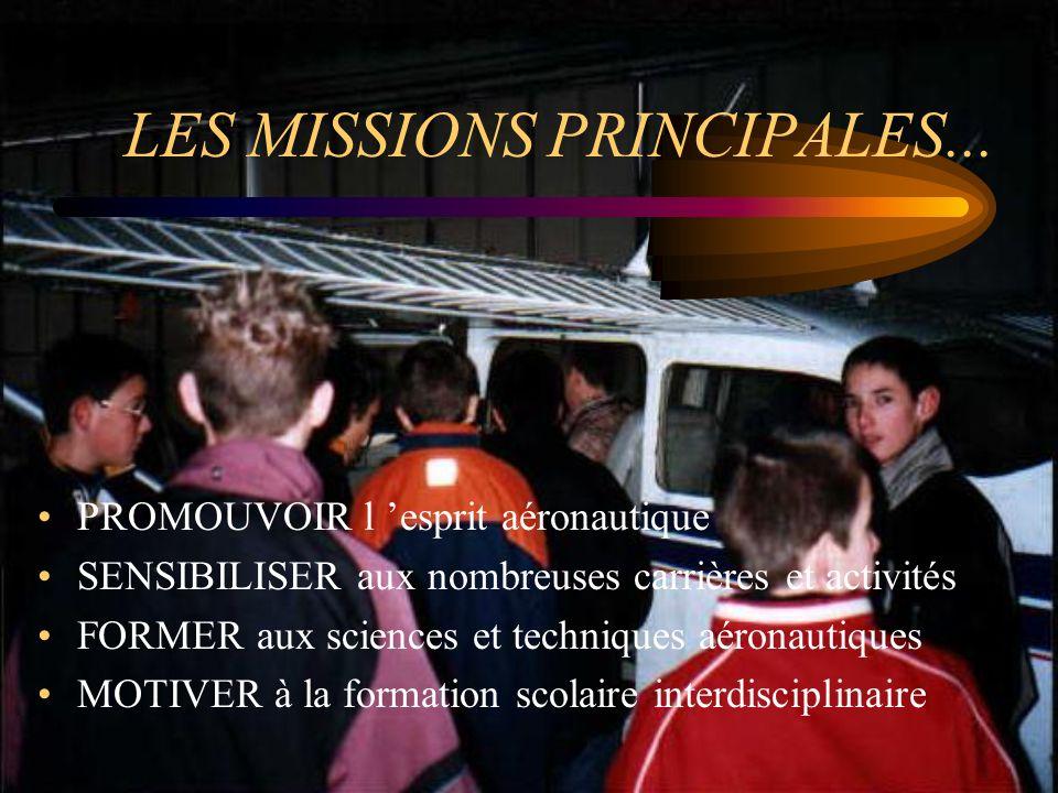 LES MISSIONS PRINCIPALES...