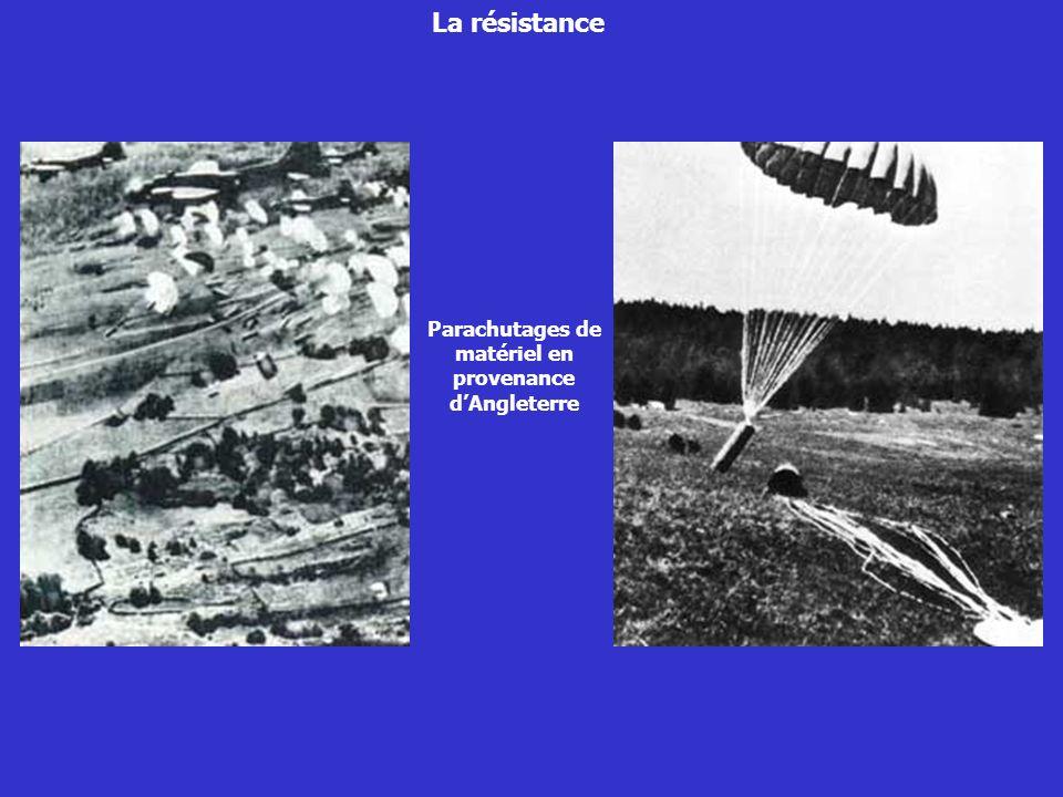 Parachutages de matériel en provenance d'Angleterre