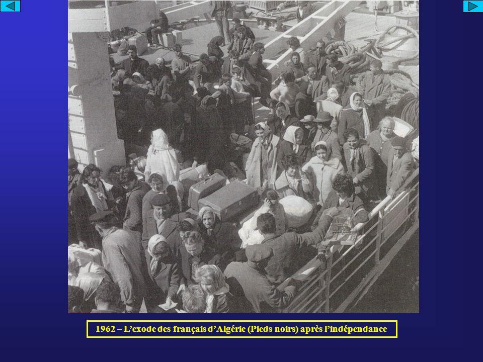 1962 – L'exode des français d'Algérie (Pieds noirs) après l'indépendance