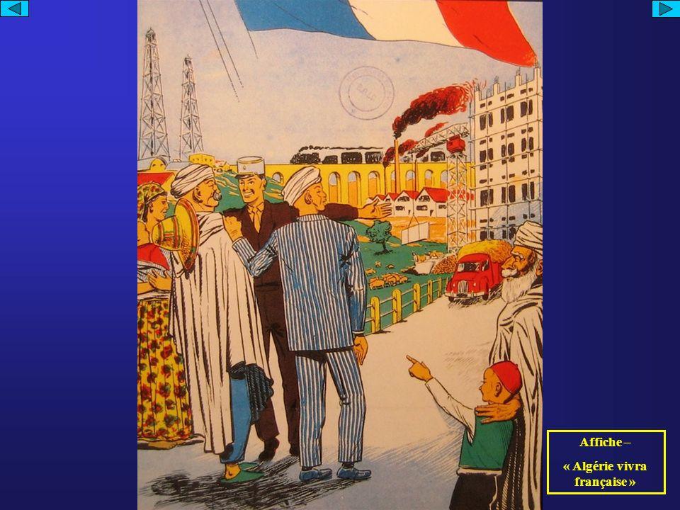 « Algérie vivra française »