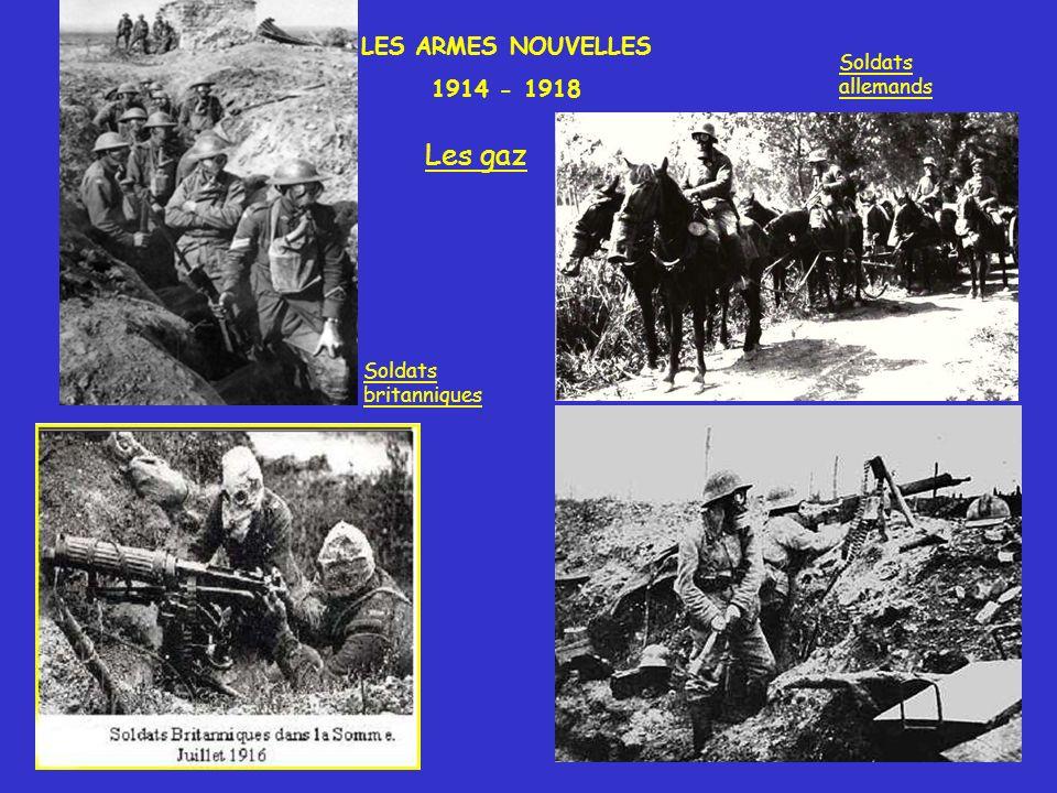 Les gaz LES ARMES NOUVELLES 1914 - 1918 Soldats allemands Soldats