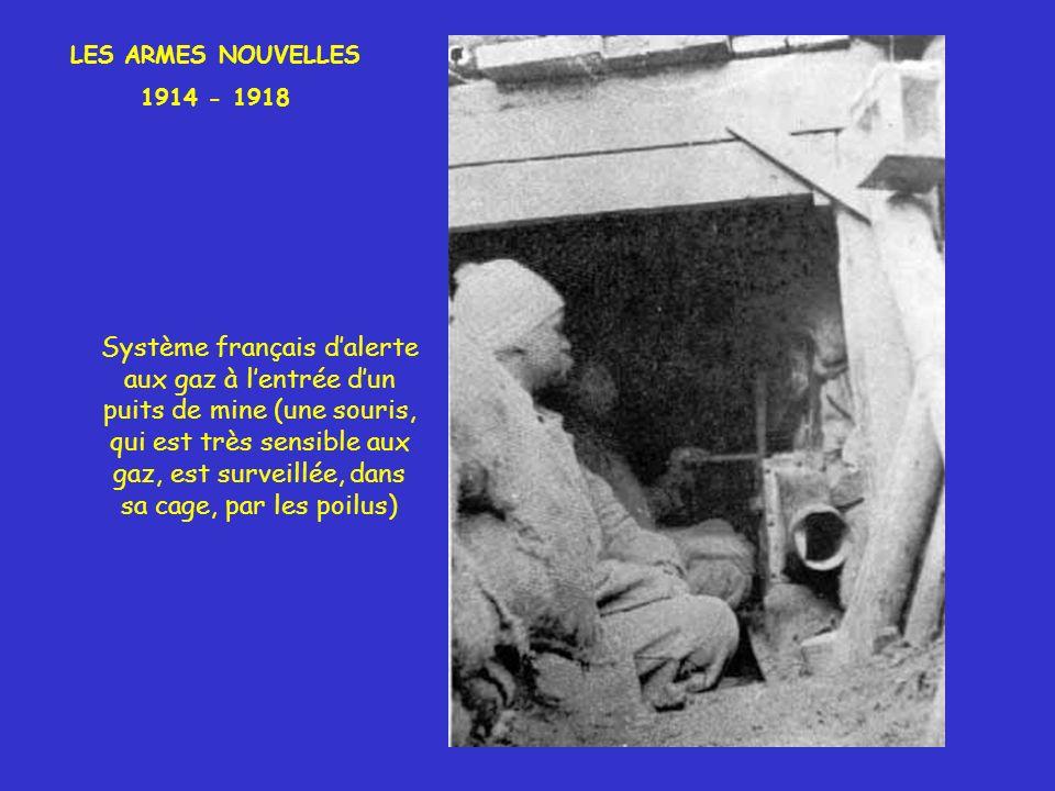 LES ARMES NOUVELLES 1914 - 1918.