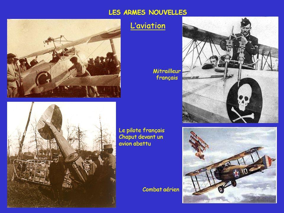 L'aviation LES ARMES NOUVELLES Mitrailleur français Le pilote français
