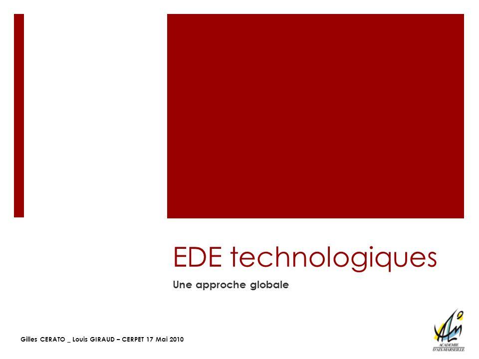EDE technologiques Une approche globale