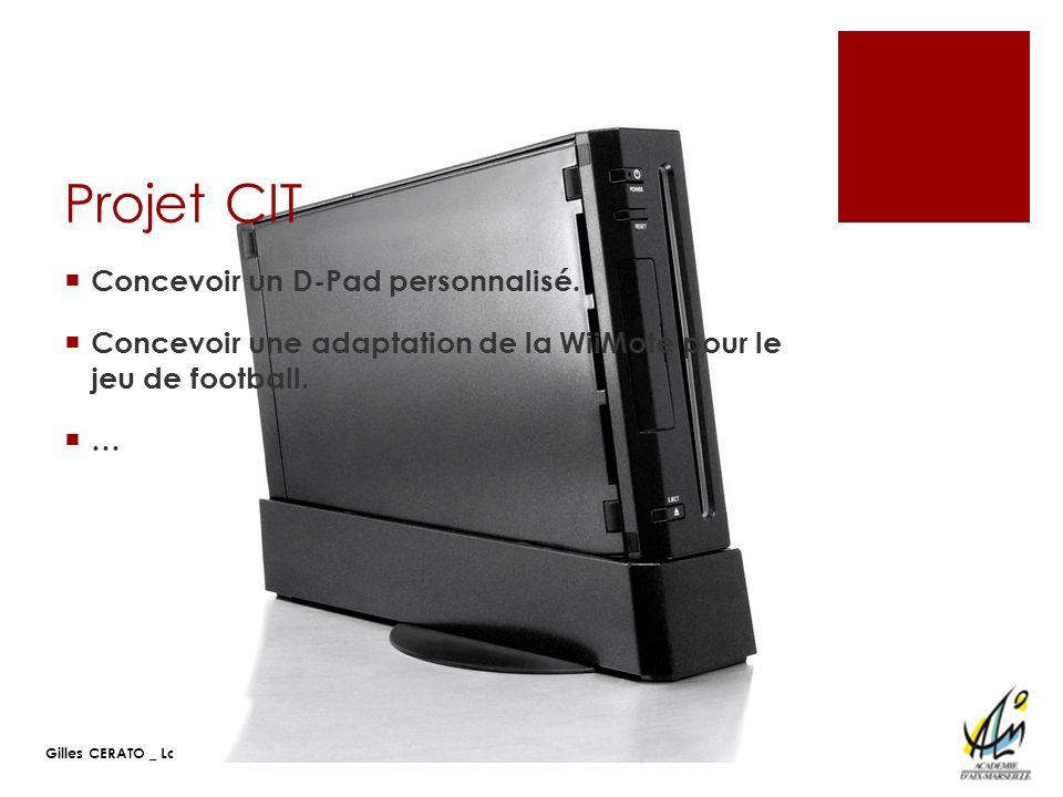 Projet CIT Concevoir un D-Pad personnalisé.
