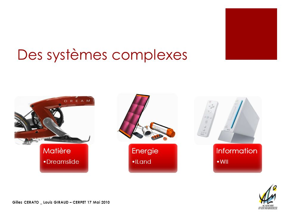 Des systèmes complexes