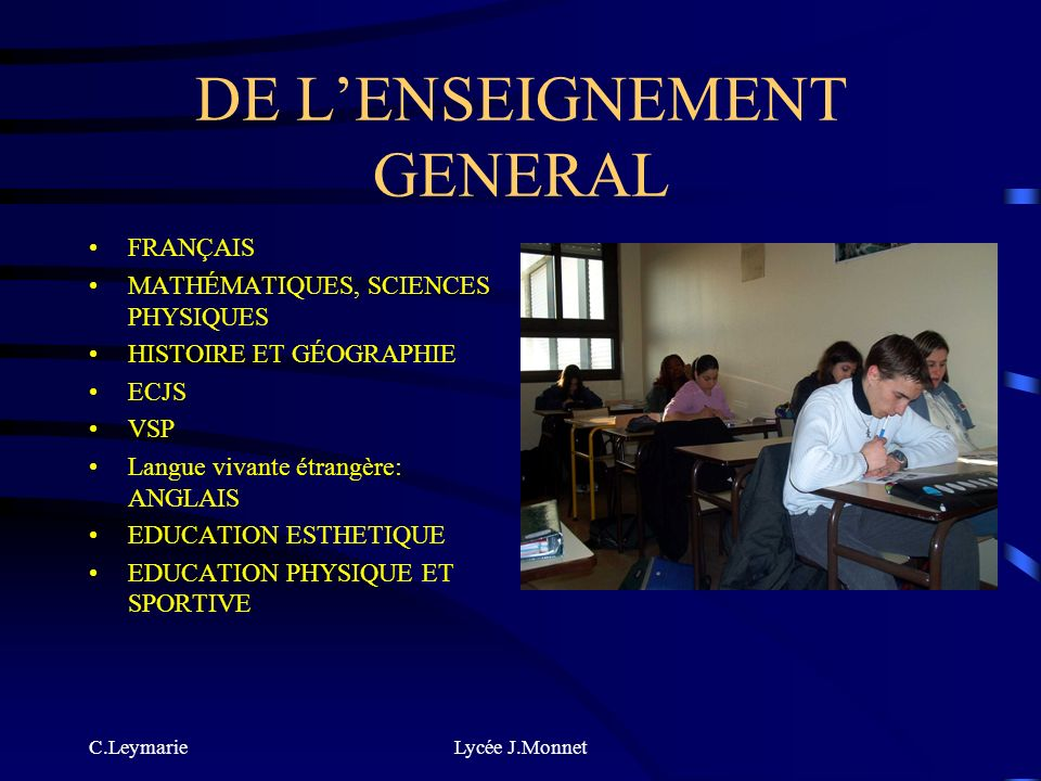 DE L'ENSEIGNEMENT GENERAL
