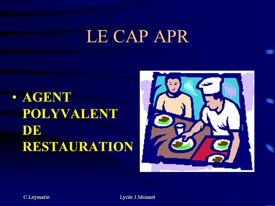 LE CAP APR AGENT POLYVALENT DE RESTAURATION C.Leymarie Lycée J.Monnet
