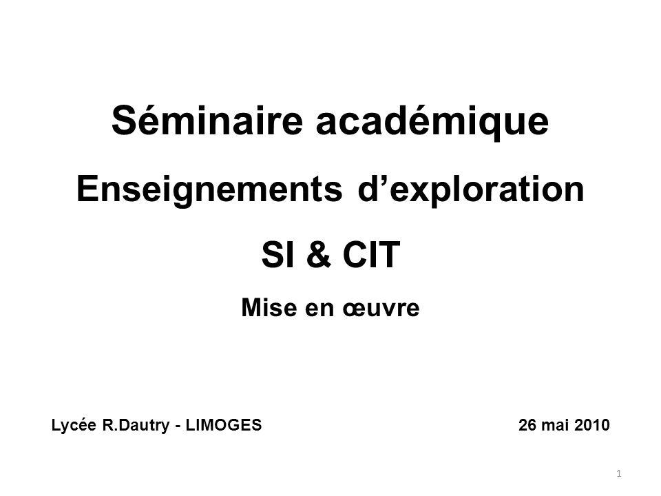 Enseignements d'exploration Lycée R.Dautry - LIMOGES 26 mai 2010