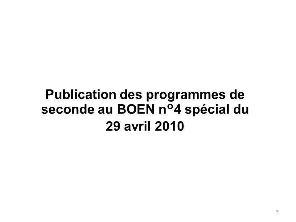 Publication des programmes de seconde au BOEN n°4 spécial du 29 avril 2010