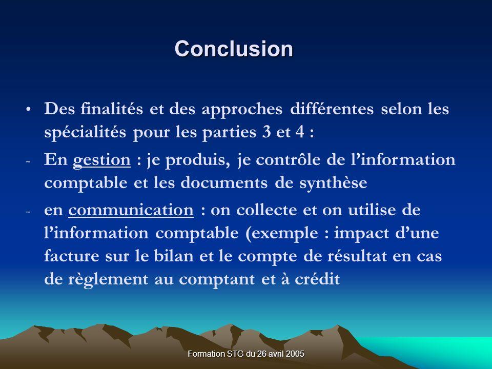 Conclusion Des finalités et des approches différentes selon les spécialités pour les parties 3 et 4 :