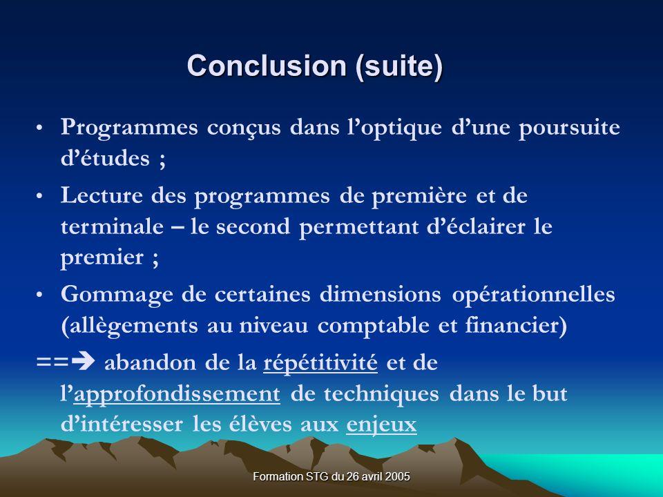 Conclusion (suite) Programmes conçus dans l'optique d'une poursuite d'études ;