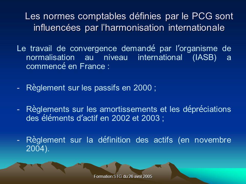 Les normes comptables définies par le PCG sont influencées par l'harmonisation internationale