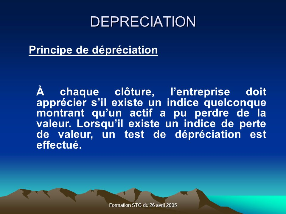 DEPRECIATION Principe de dépréciation