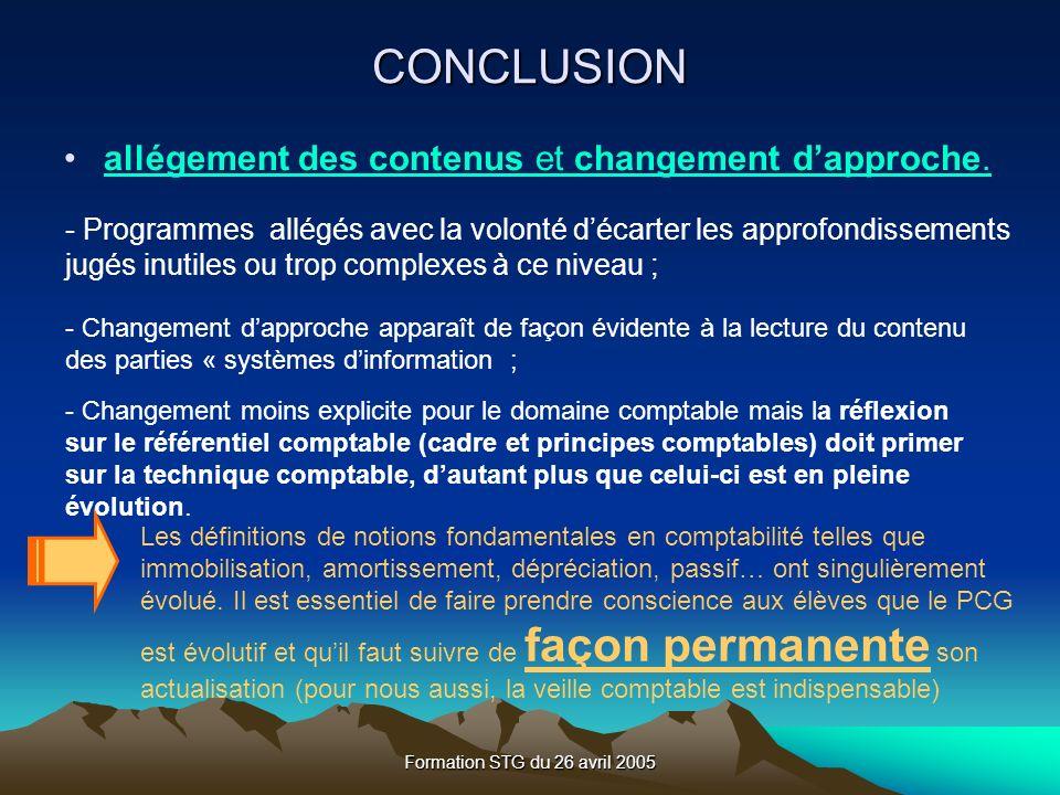 CONCLUSION allégement des contenus et changement d'approche.
