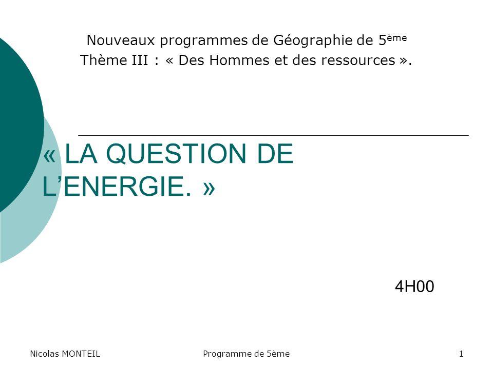« LA QUESTION DE L'ENERGIE. »