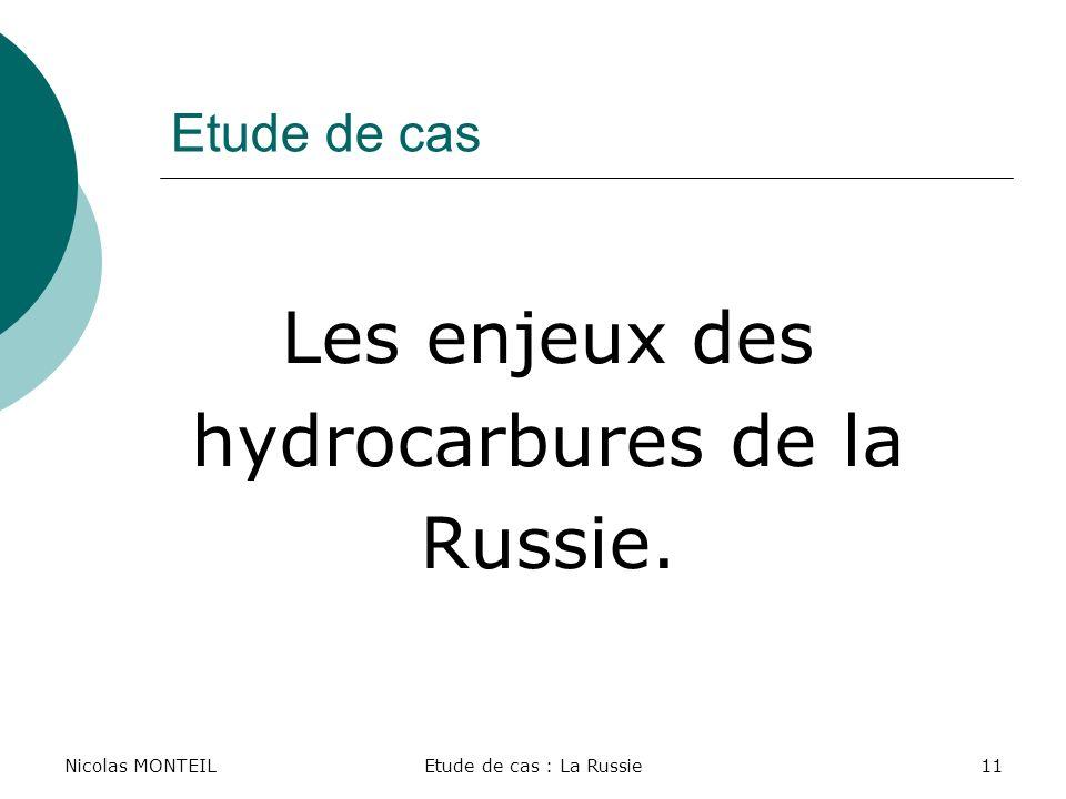 Les enjeux des hydrocarbures de la Russie. Etude de cas