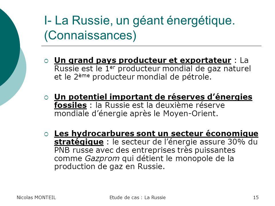 I- La Russie, un géant énergétique. (Connaissances)