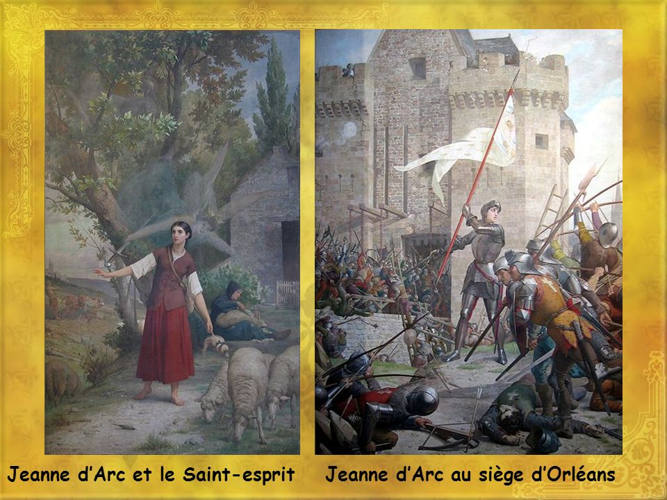 Jeanne d'Arc et le Saint-esprit Jeanne d'Arc au siège d'Orléans