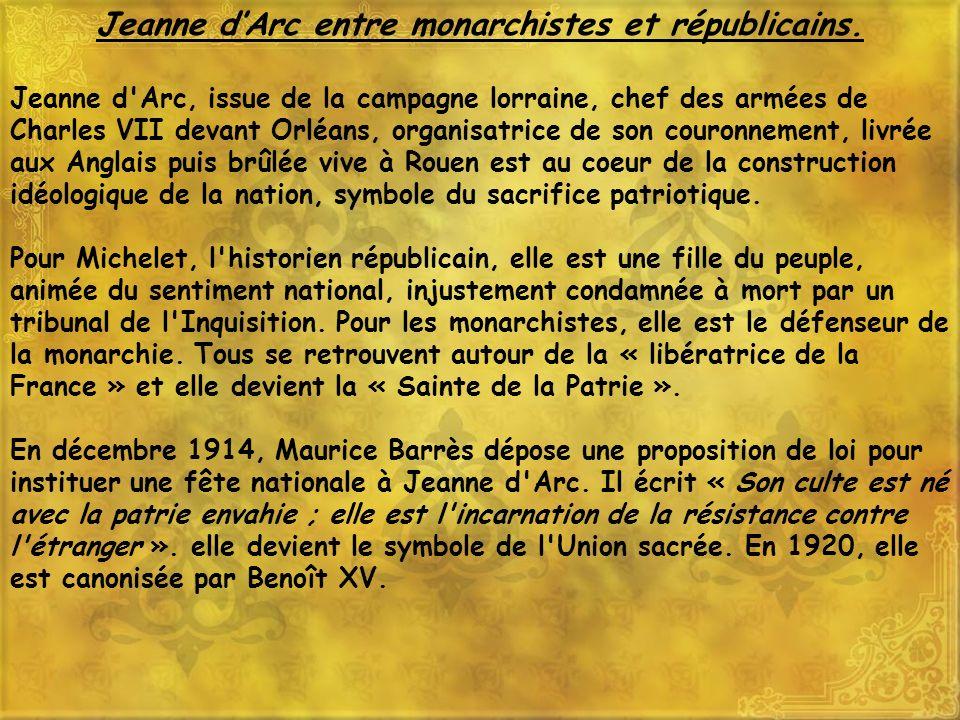 Jeanne d'Arc entre monarchistes et républicains.