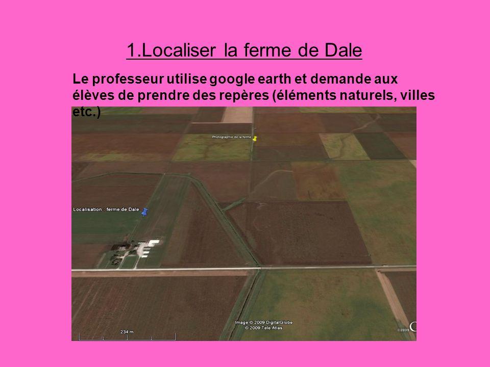 1.Localiser la ferme de Dale