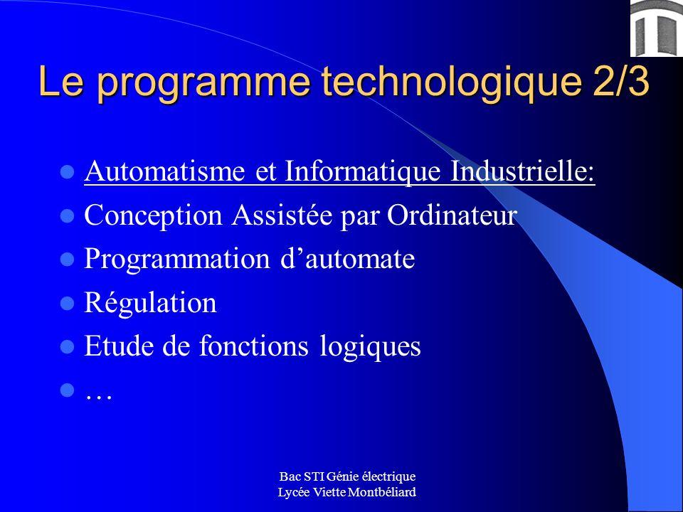 Le programme technologique 2/3