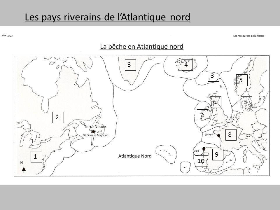 Les pays riverains de l'Atlantique nord