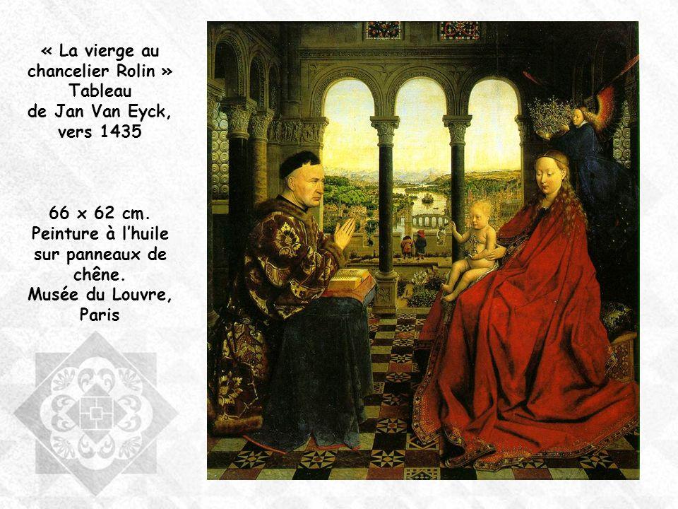 « La vierge au chancelier Rolin » Tableau de Jan Van Eyck, vers 1435