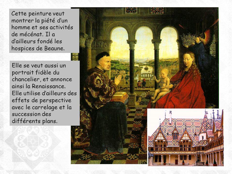 Cette peinture veut montrer la piété d'un homme et ses activités de mécénat. Il a d'ailleurs fondé les hospices de Beaune.