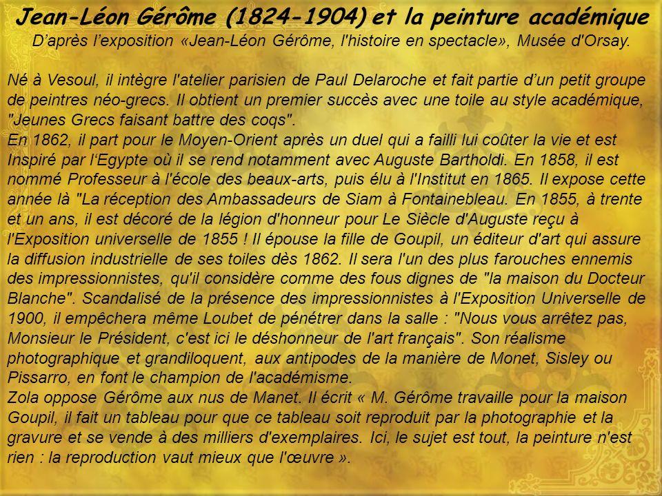 Jean-Léon Gérôme (1824-1904) et la peinture académique