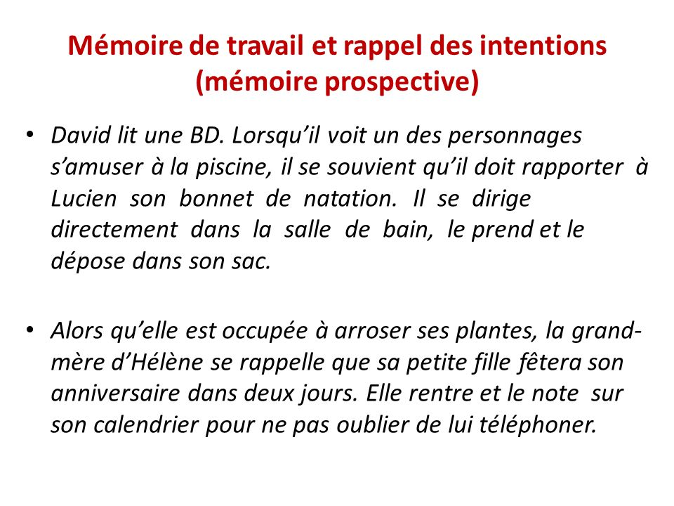 Mémoire de travail et rappel des intentions (mémoire prospective)