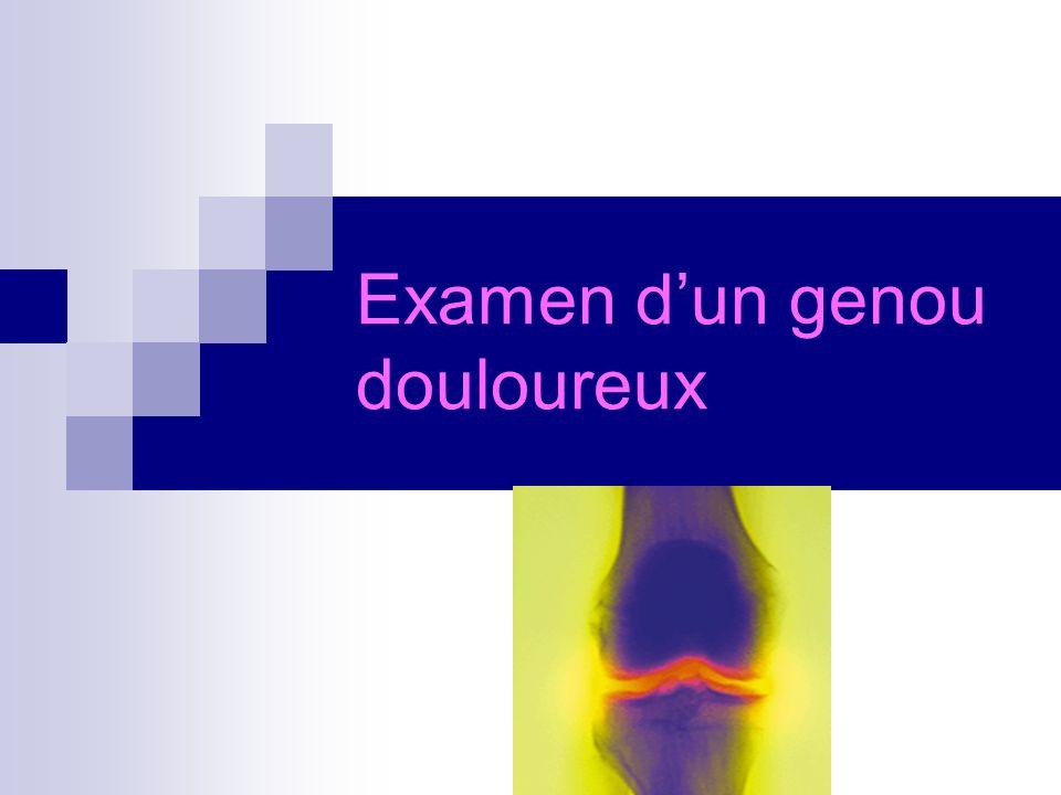 Examen d'un genou douloureux