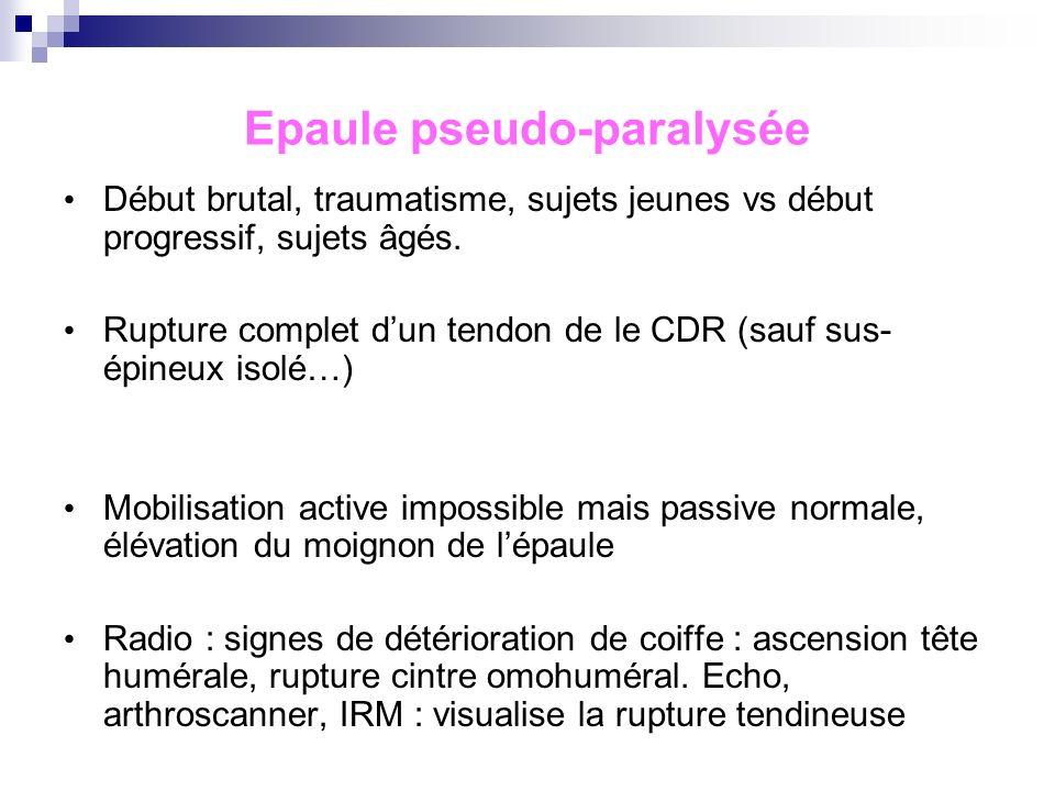 Epaule pseudo-paralysée