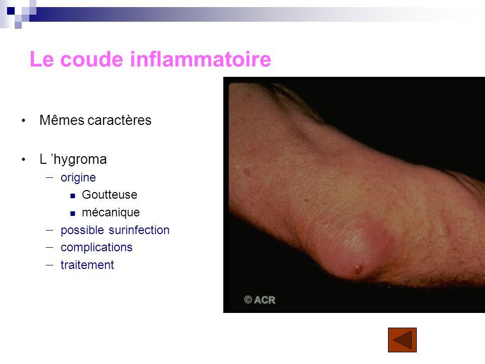 Le coude inflammatoire