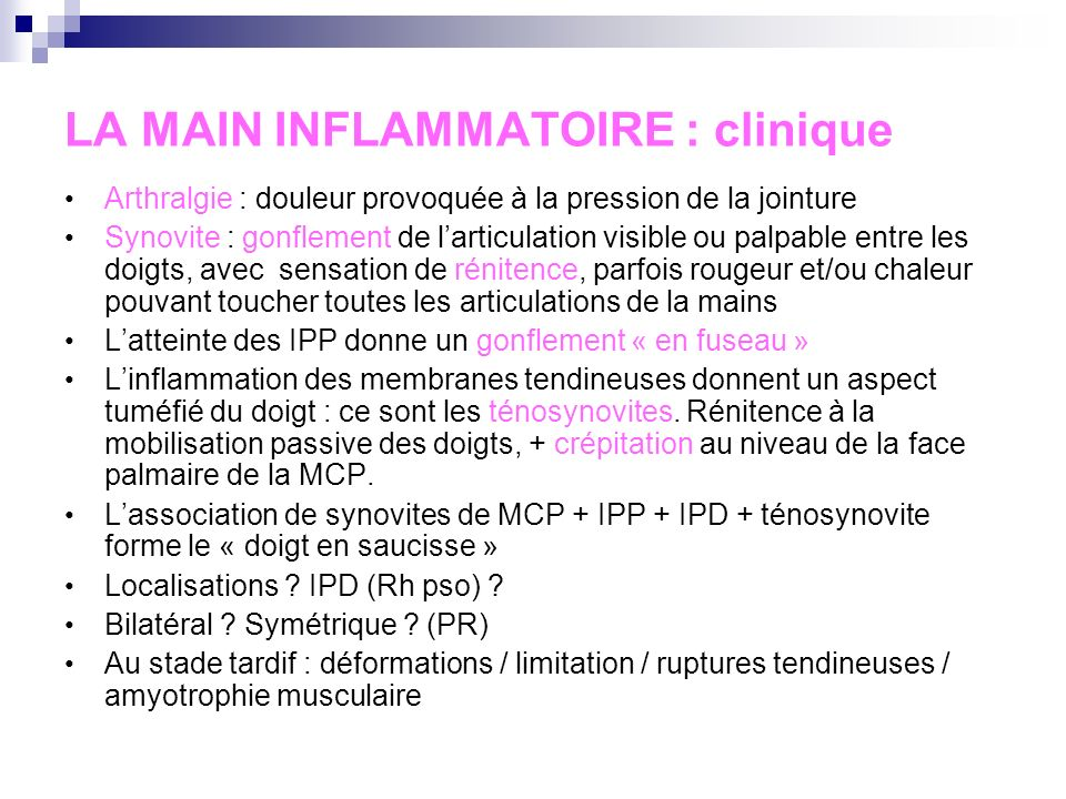 LA MAIN INFLAMMATOIRE : clinique