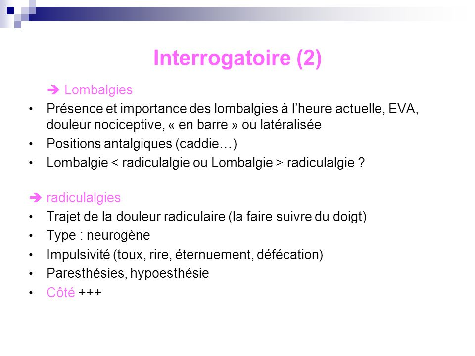 Interrogatoire (2)  Lombalgies