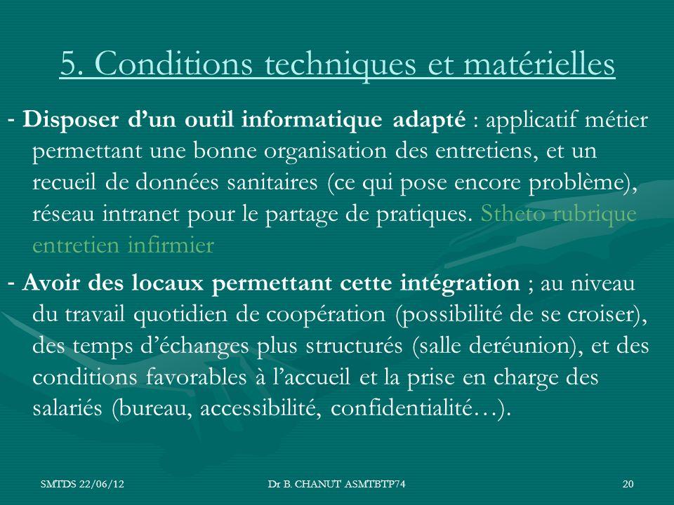 5. Conditions techniques et matérielles