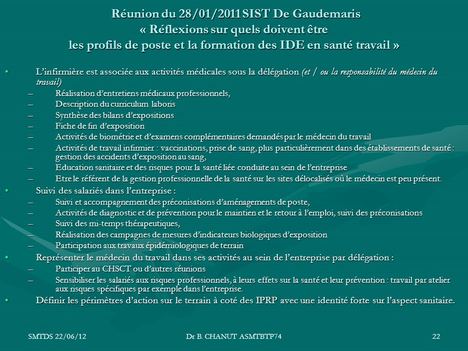 Réunion du 28/01/2011 SIST De Gaudemaris « Réflexions sur quels doivent être les profils de poste et la formation des IDE en santé travail »