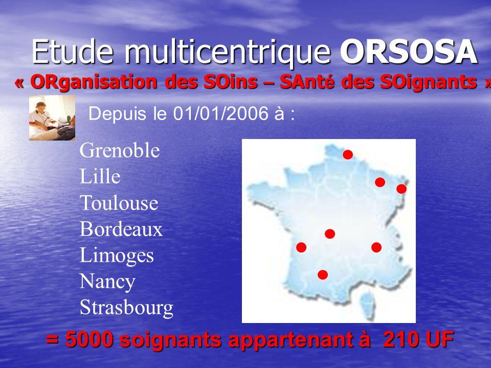 Etude multicentrique ORSOSA « ORganisation des SOins – SAnté des SOignants »