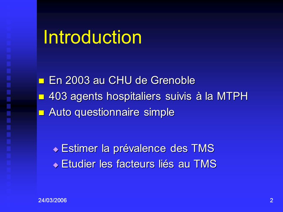 Introduction En 2003 au CHU de Grenoble