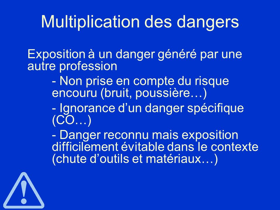Multiplication des dangers