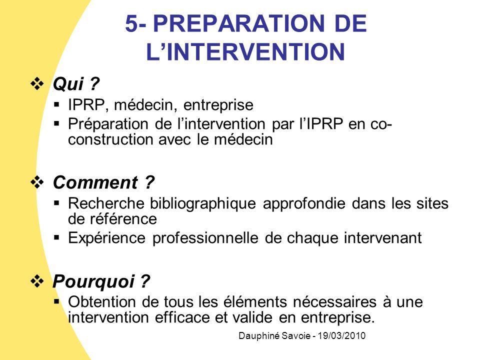 5- PREPARATION DE L'INTERVENTION