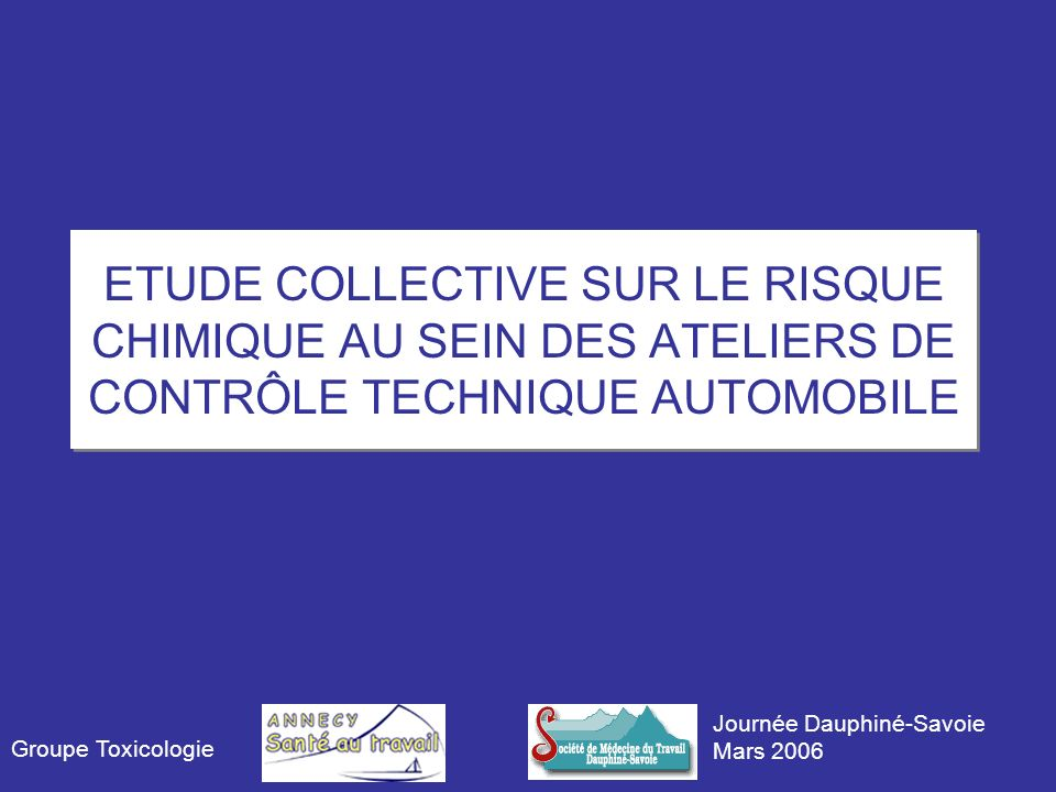 ETUDE COLLECTIVE SUR LE RISQUE CHIMIQUE AU SEIN DES ATELIERS DE CONTRÔLE TECHNIQUE AUTOMOBILE