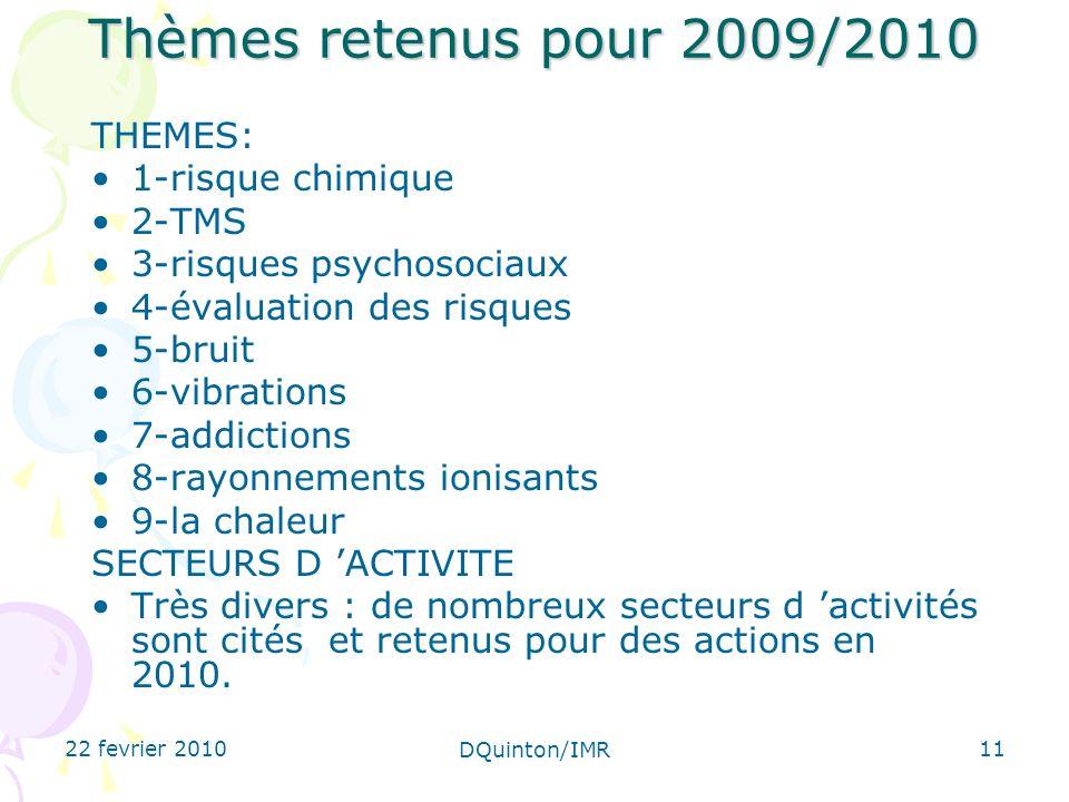 Thèmes retenus pour 2009/2010 THEMES: 1-risque chimique 2-TMS