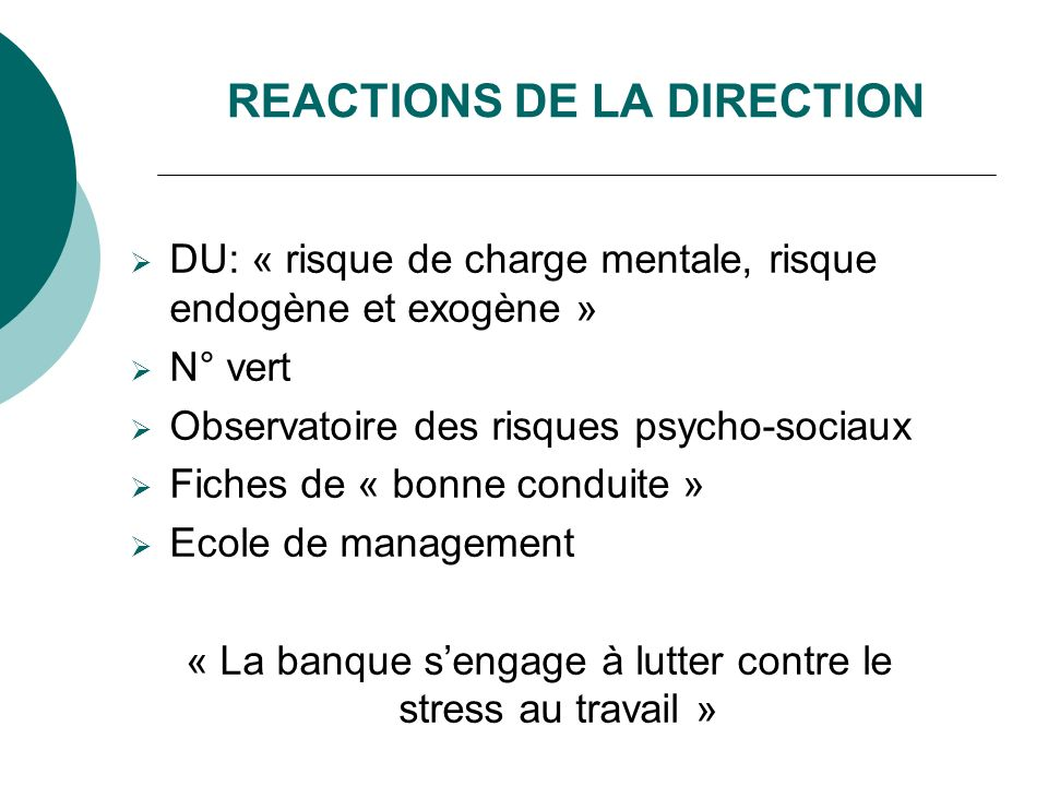 REACTIONS DE LA DIRECTION