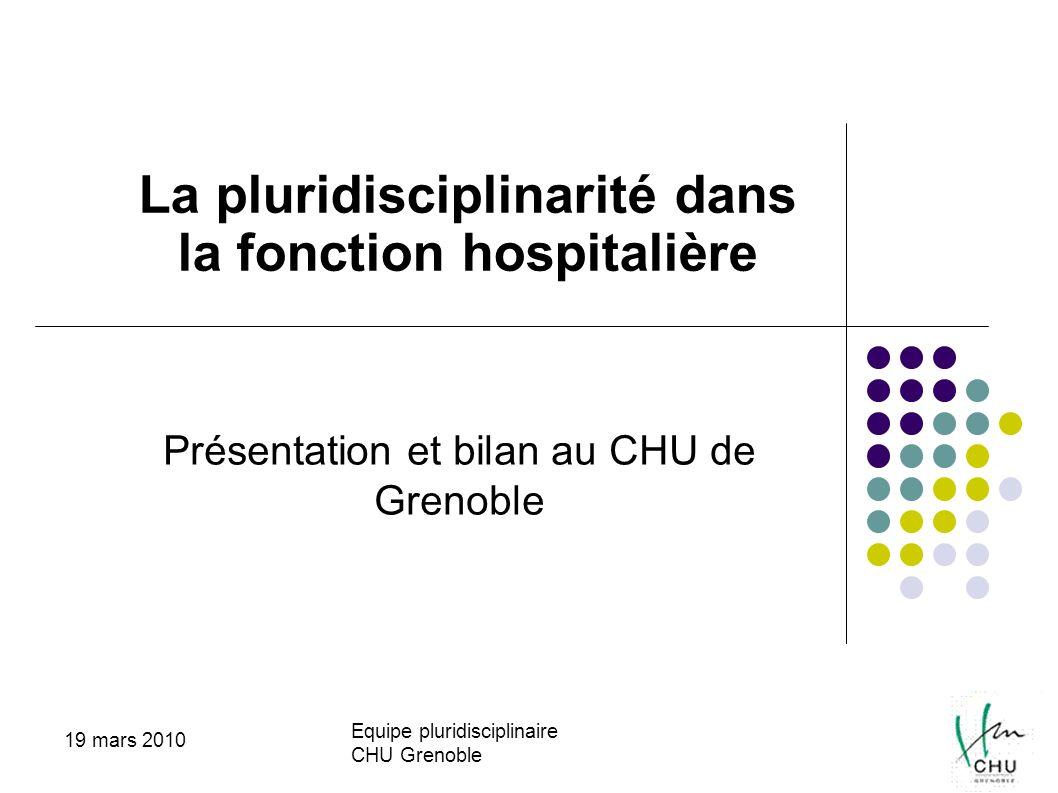 Présentation et bilan au CHU de Grenoble